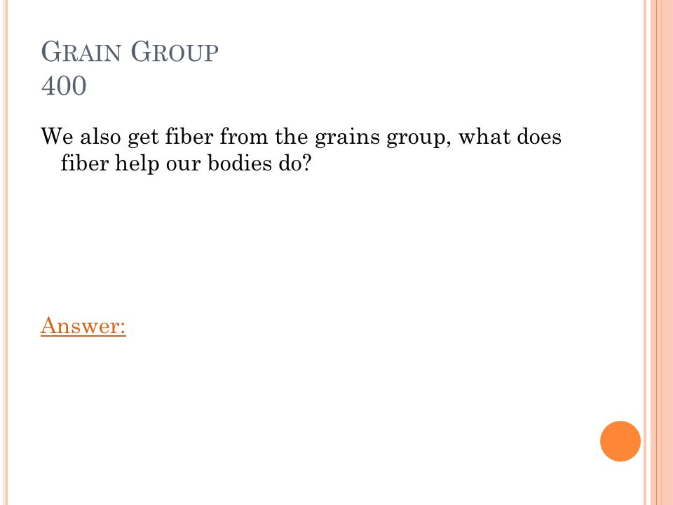 V EGETABLE G ROUP 400 What does Vitamin C do for our bodies? Answer: