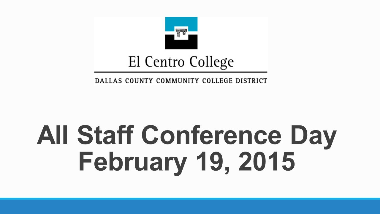 All Staff Conference Day February 19, 2015