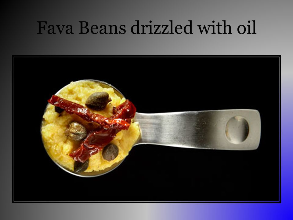 Fava Beans drizzled with oil