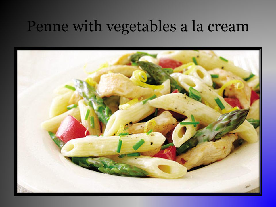 Penne with vegetables a la cream
