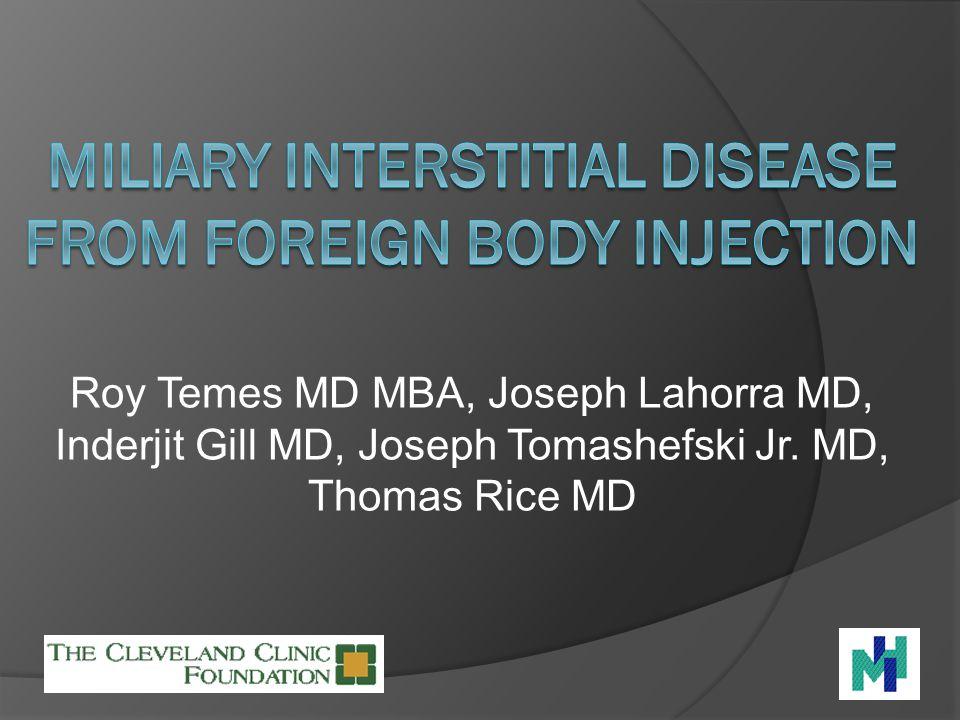 Roy Temes MD MBA, Joseph Lahorra MD, Inderjit Gill MD, Joseph Tomashefski Jr. MD, Thomas Rice MD