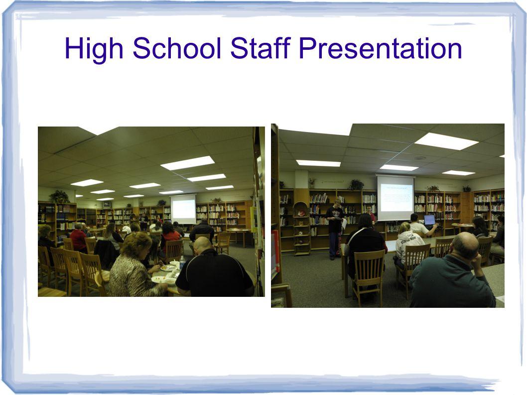 High School Staff Presentation