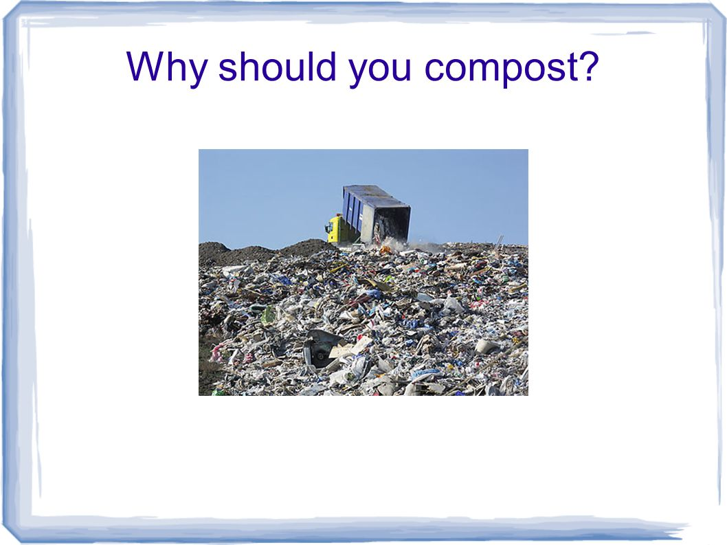 Why should you compost