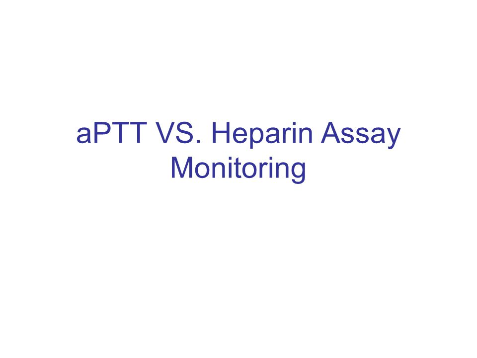 Overview of aPTT The aPTT is used in most clinical laboratories to monitor coagulation and specifically monitor anticoagulants ie.