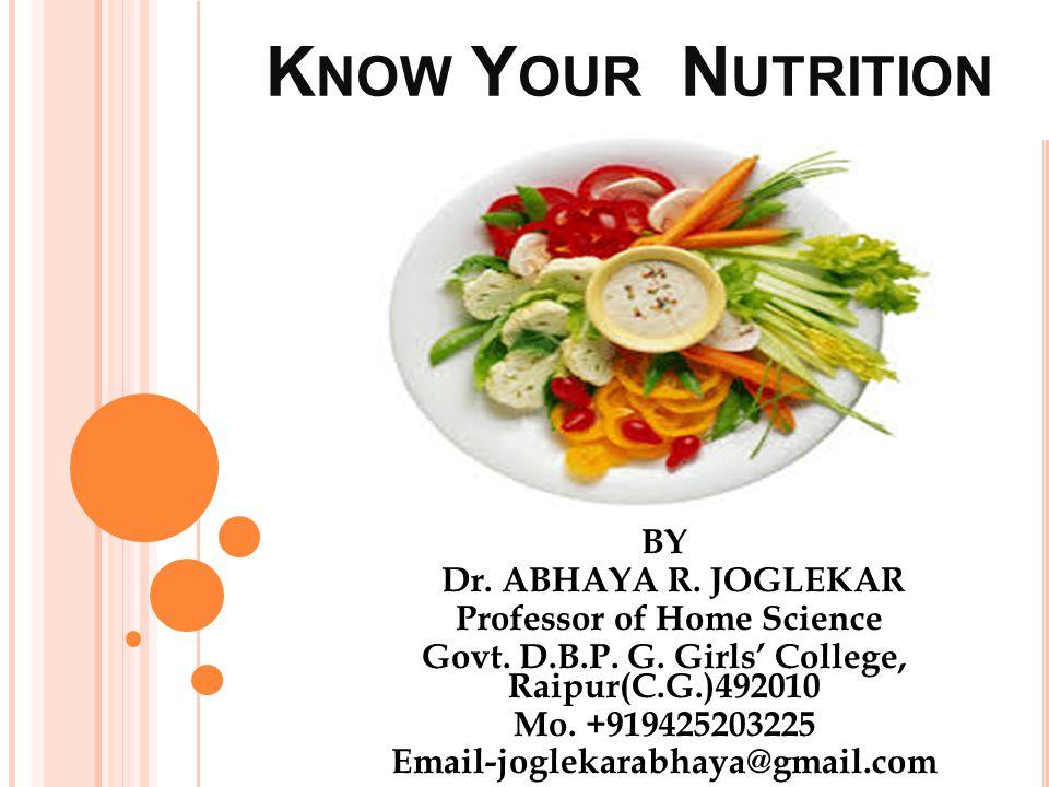 F OR B. S C. (H OME S CIENCE ) P ART II Balance Diet A.R. Joglekar(2014)