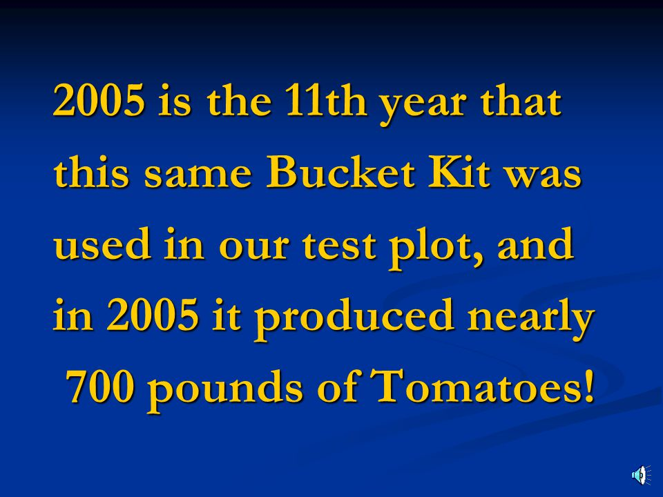 Tomatoes in 2005 Tomatoes in 2005
