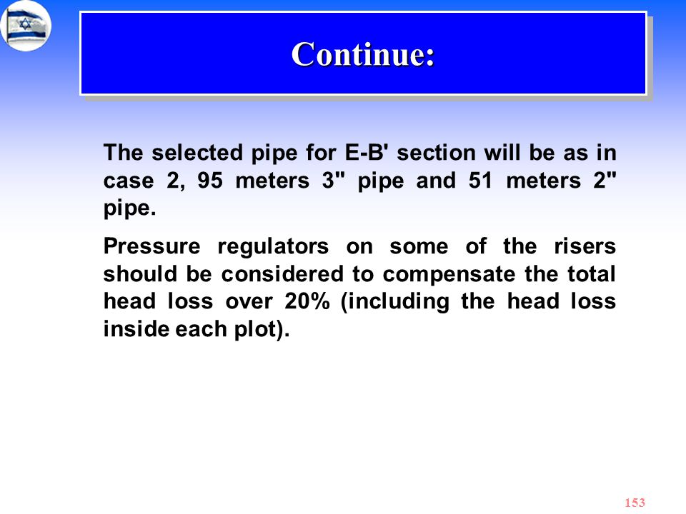 153 The selected pipe for E-B' section will be as in case 2, 95 meters 3