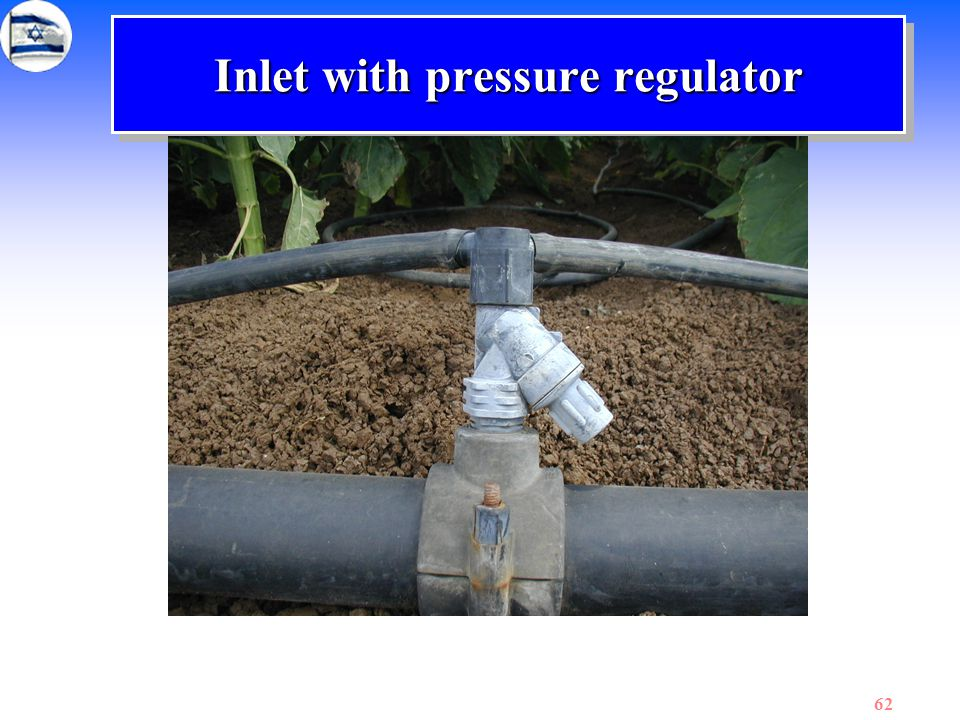 62 Inlet with pressure regulator