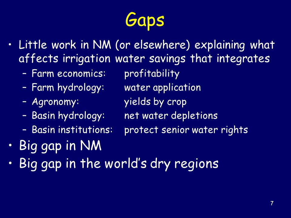 8 Aims Data: Assemble data on crop water applications, crop water use, yields, land in production, crop mix, cost, and prices that characterize economics of irrigated ag in NM's RG Project Area Economic analysis: Conduct analysis that explains profitability, production, land and water use in the Project Area.