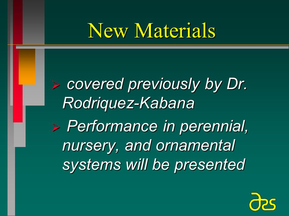 New Materials  covered previously by Dr.