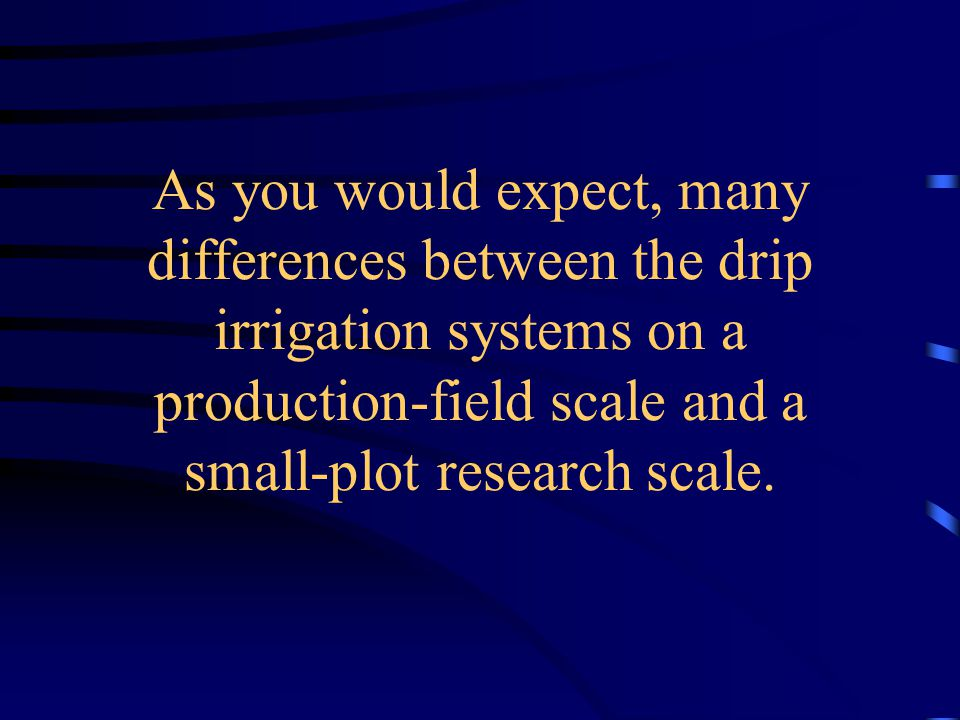 System Controls Small Plot Field Scale