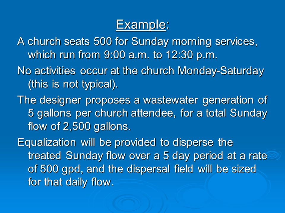 Example: A church seats 500 for Sunday morning services, which run from 9:00 a.m.