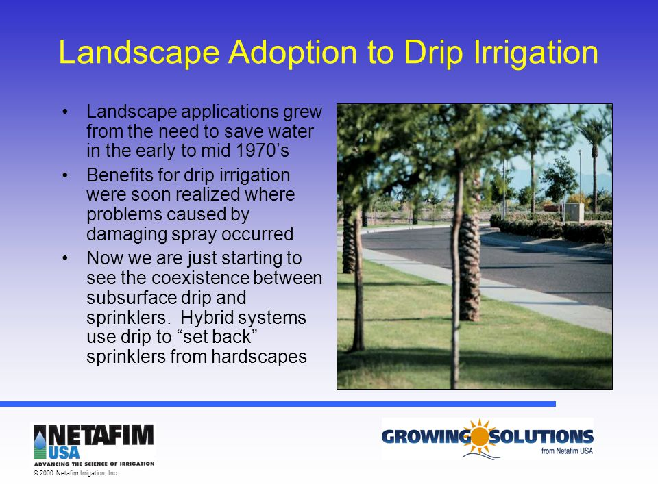 © 2000 Netafim Irrigation, Inc.