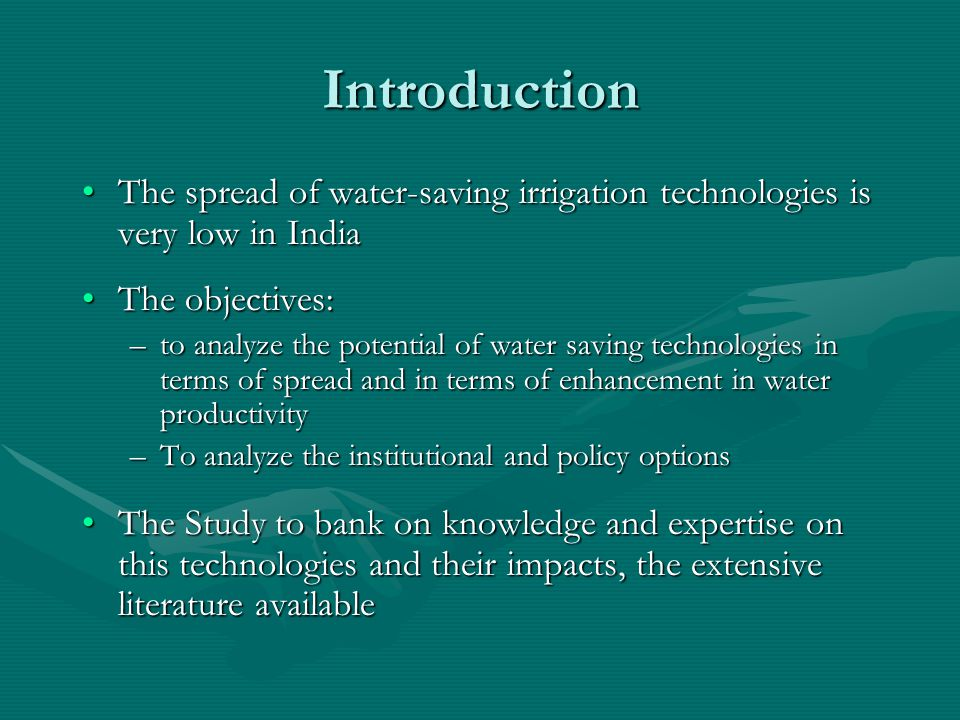Nature of Water Saving for Different Crops under Different Types of Efficient Irrigation Technologies Table 1: Nature of Water Saving for Different Crops under Different Types of Efficient Irrigation Technologies Sr.
