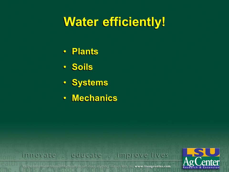 Plants Plant water needs Water movement Evaporation and transpiration Evapotranspiration ET-LAIS (EvapoTransporation values from Louisiana Agriclimatic Information System) Temperature vs.