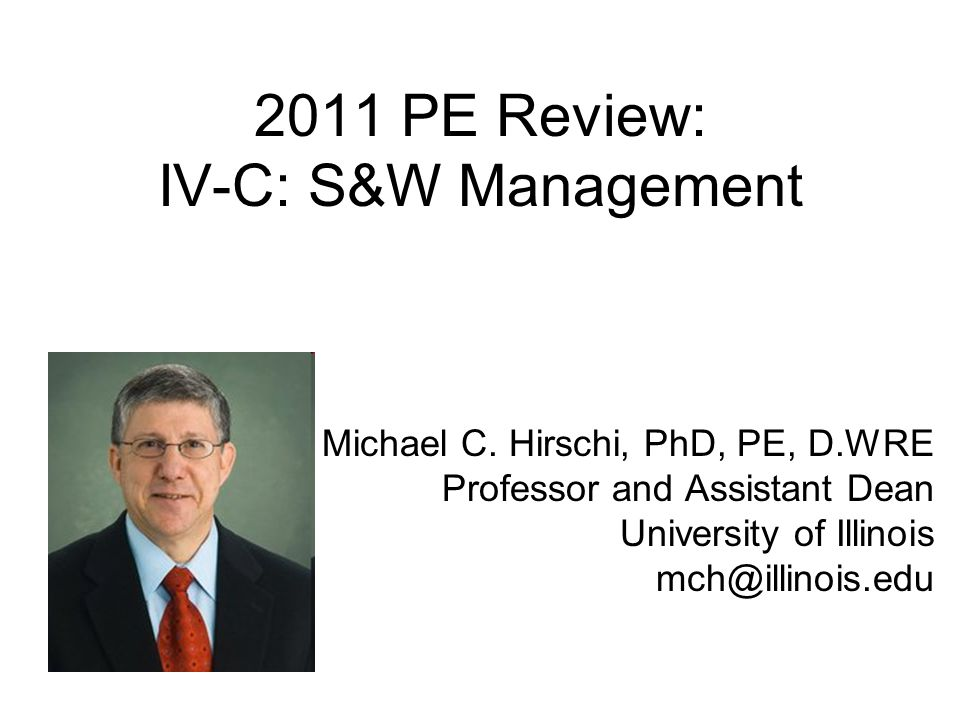 2011 PE Review: IV-C: S&W Management Michael C.