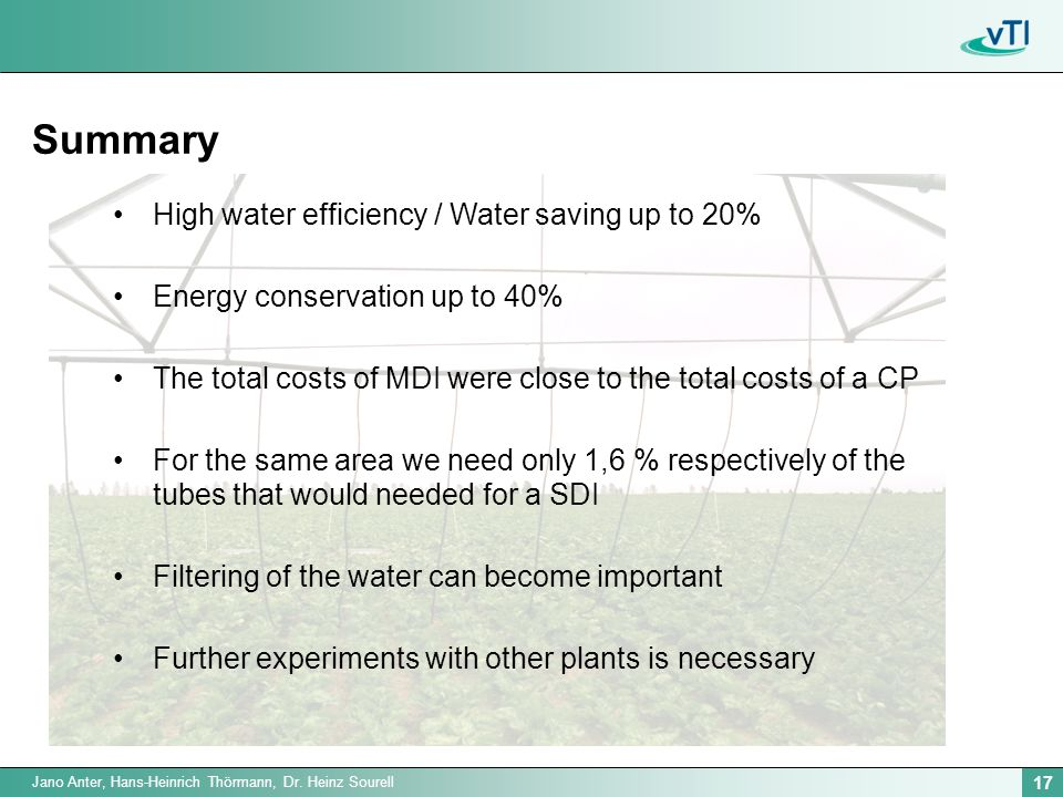17 Jano Anter, Hans-Heinrich Thörmann, Dr. Heinz Sourell Summary High water efficiency / Water saving up to 20% Energy conservation up to 40% The tota
