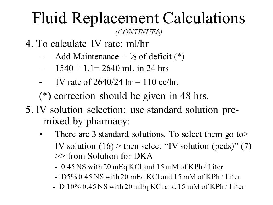 Fluid Replacement Calculations (CONTINUES) 4.