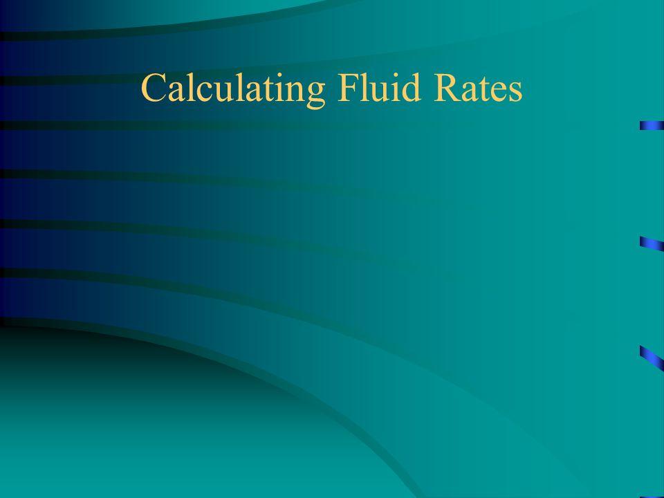 Calculating Fluid Rates