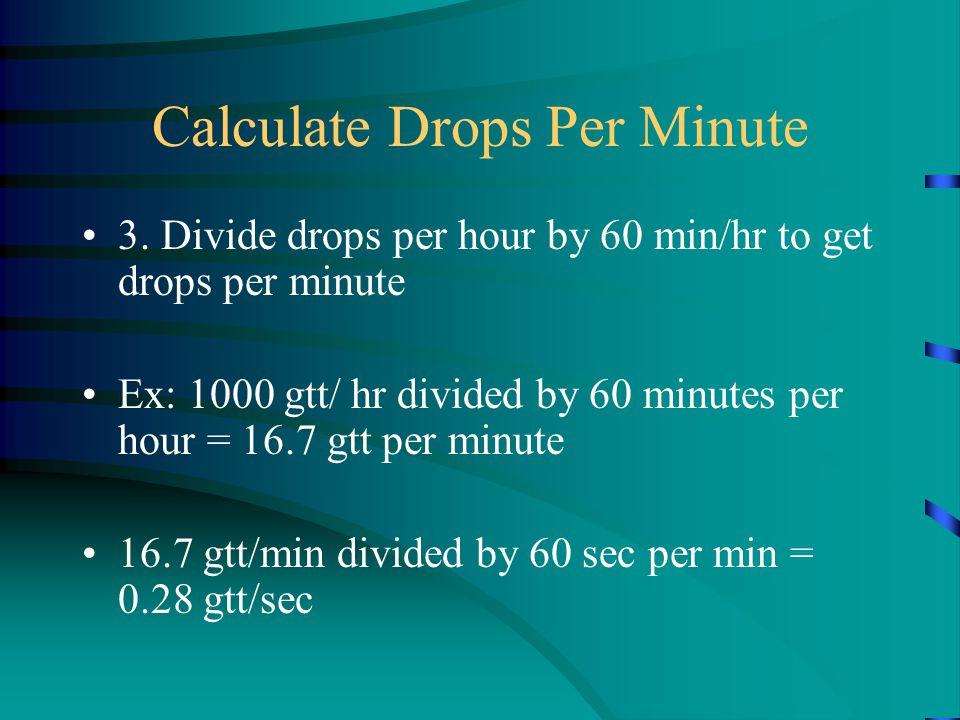 Calculate Drops Per Minute 3.