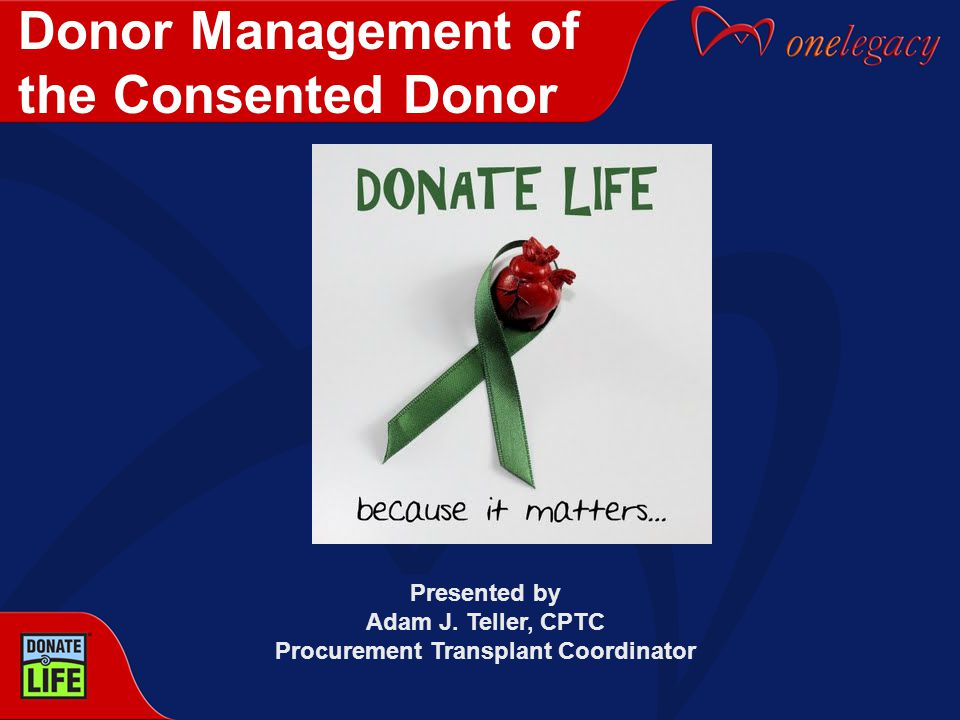 The Gift of Life For many families: The gift of organ and tissue donation is the only positive experience in the tragic chain of events surrounding the loss of their loved one.