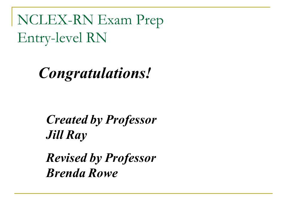 NCLEX-RN Exam Prep Entry-level RN Congratulations.