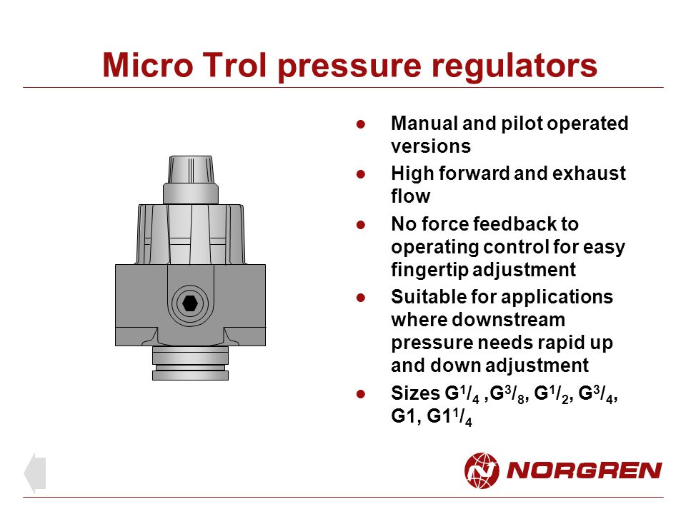 Precision regulators Types R38, 11-818 and R27 For precisely set and accurately held pressure Suitable for process control, air gauging and instrumentation Selection of pressure ranges e.g.