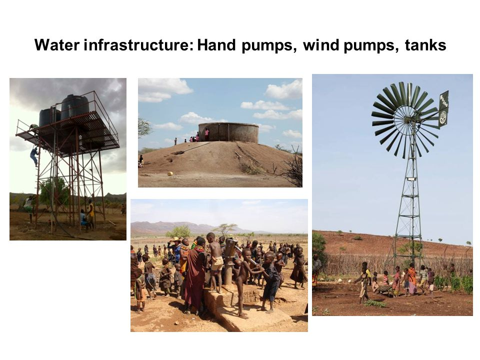 Water infrastructure: Hand pumps, wind pumps, tanks