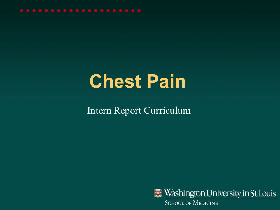 Chest Pain Intern Report Curriculum