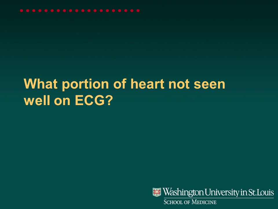 What portion of heart not seen well on ECG