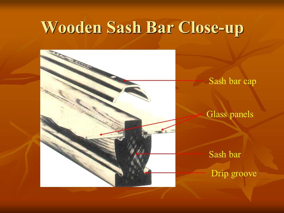 Wooden Sash Bar Close-up Sash bar Glass panels Drip groove Sash bar cap