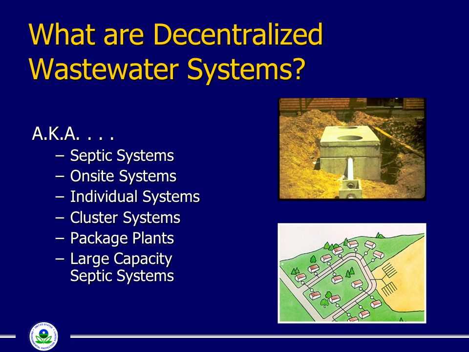 What are Decentralized Wastewater Systems.A.K.A....