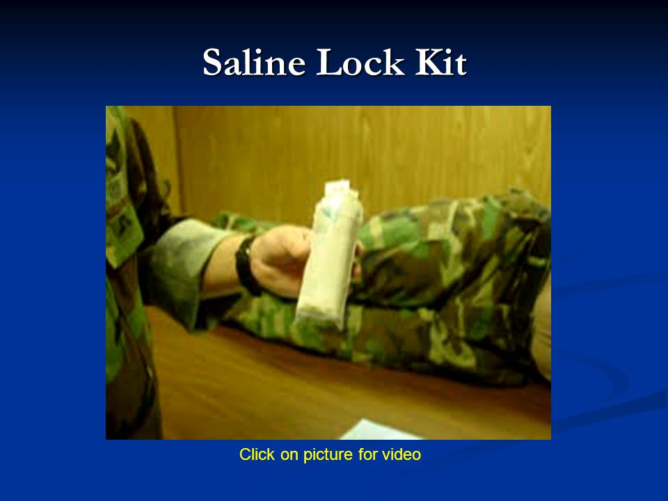 Saline Lock Kit Click on picture for video