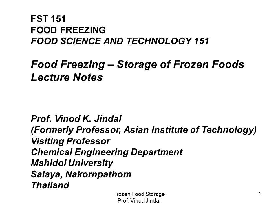 Frozen Food Storage Prof. Vinod Jindal 12