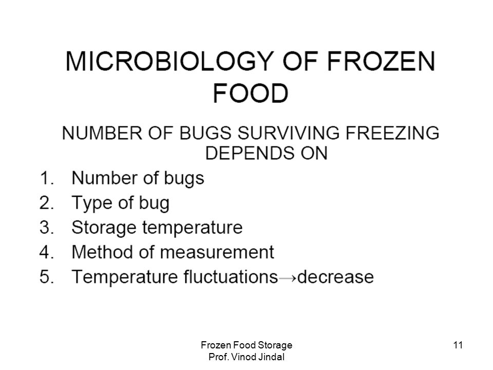 Frozen Food Storage Prof. Vinod Jindal 11