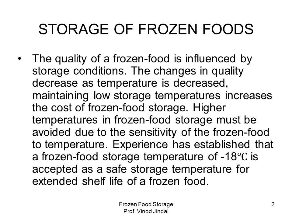Frozen Food Storage Prof.Vinod Jindal 3 Fluctuation of Storage temp.