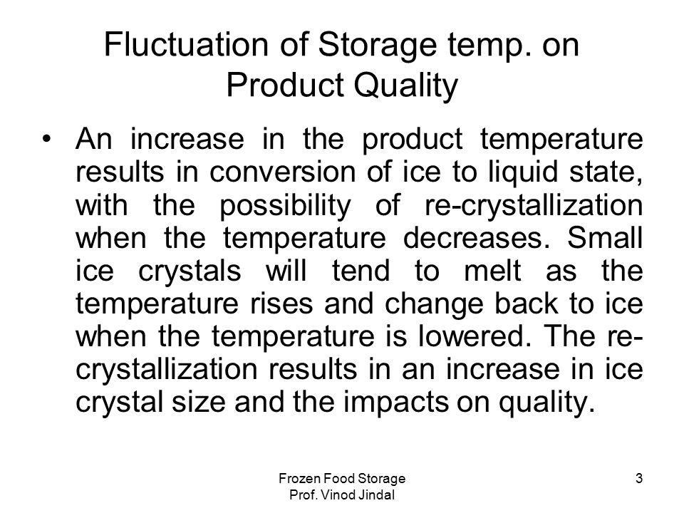 Frozen Food Storage Prof. Vinod Jindal 4