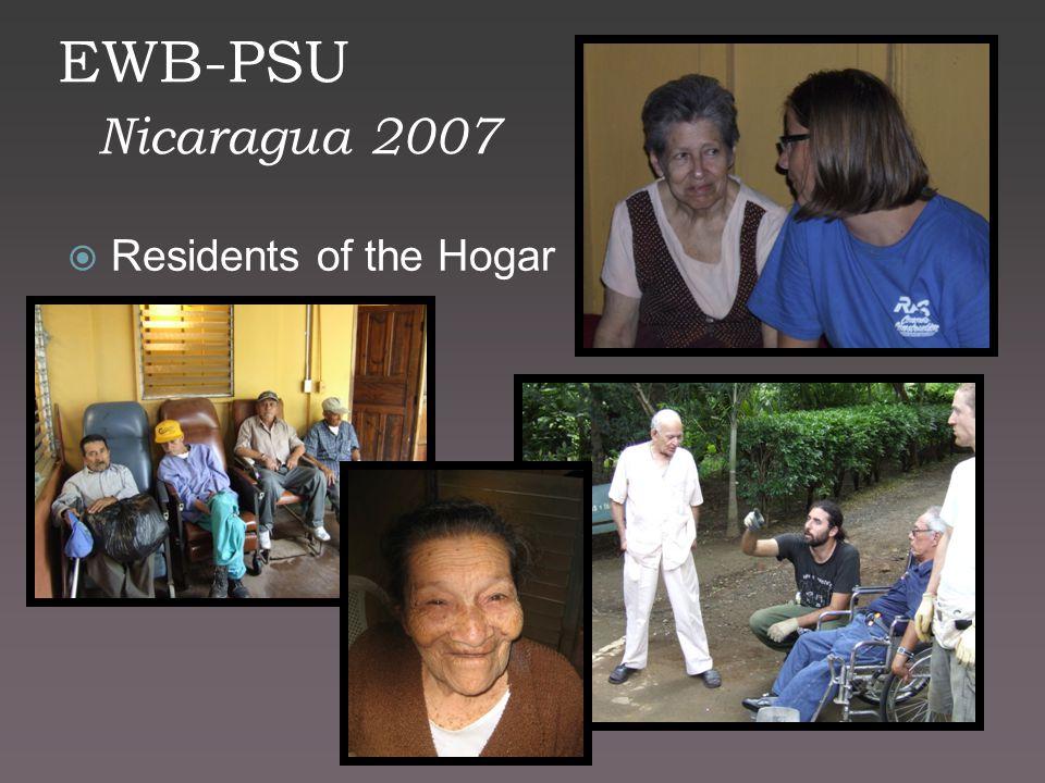 EWB-PSU Nicaragua 2007  Residents of the Hogar