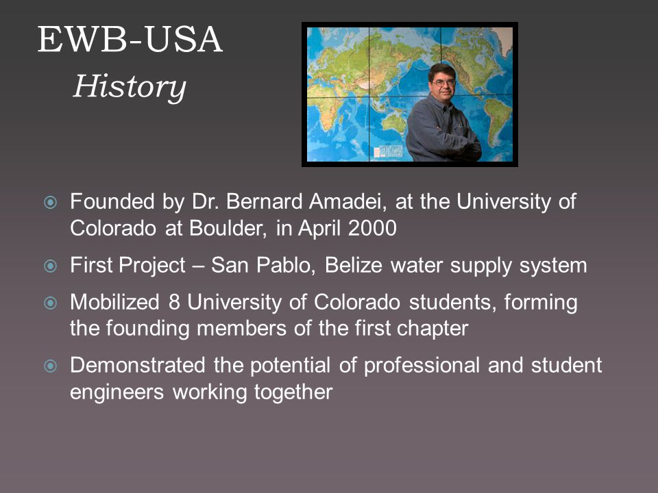 EWB-USA History  Founded by Dr.