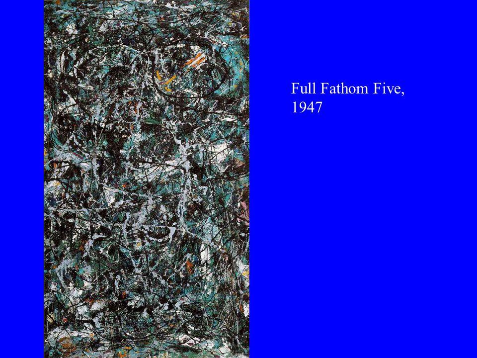 Full Fathom Five, 1947