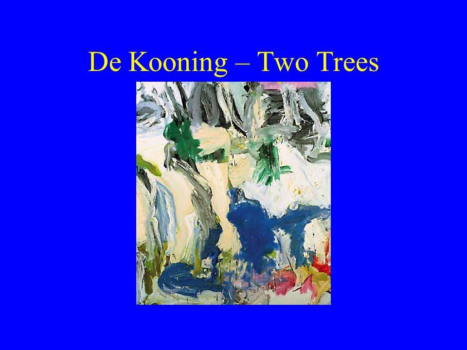 De Kooning – Two Trees