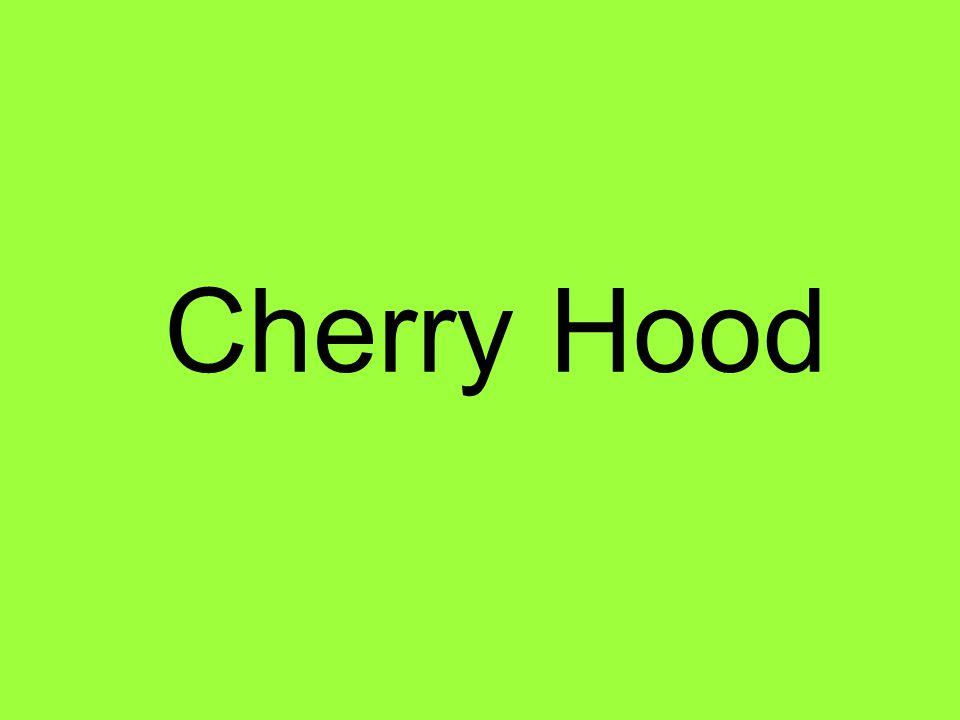 Cherry Hood