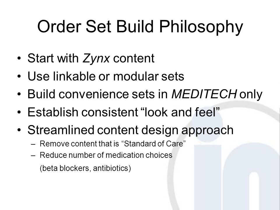 Ready to Begin Zynx Build Develop a content folder structure Develop user access profiles Prioritize Order Set build (80/20 rule) Establish a Versioning Strategy Develop a Tracking Mechanism