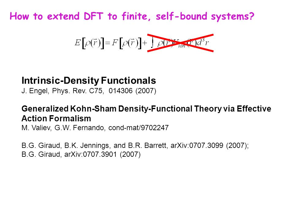 Intrinsic-Density Functionals J. Engel, Phys. Rev.