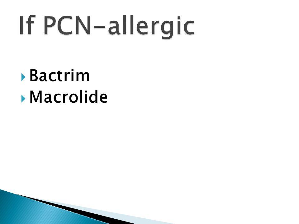  Bactrim  Macrolide