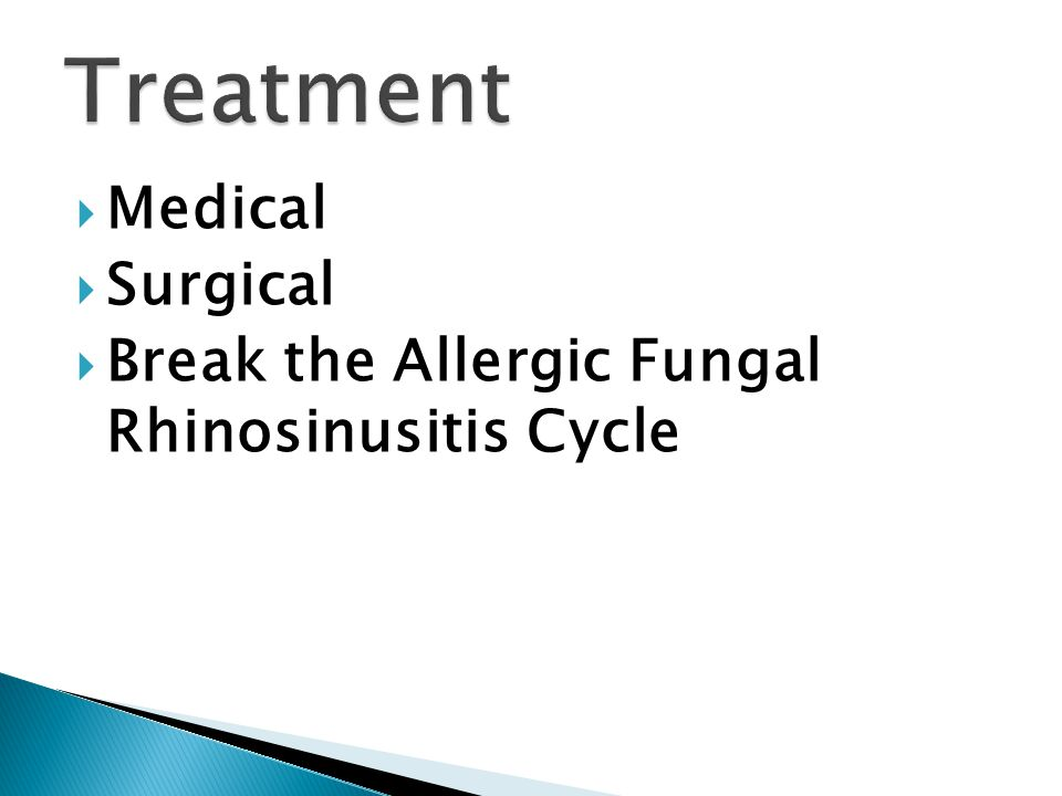  Medical  Surgical  Break the Allergic Fungal Rhinosinusitis Cycle