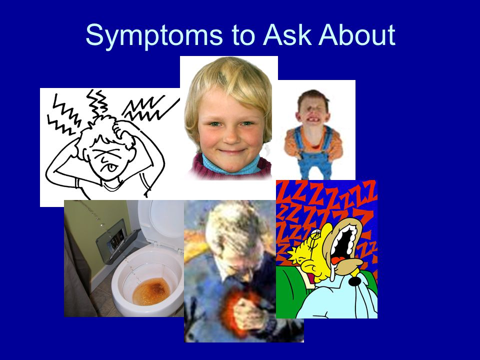 Symptoms to Ask About