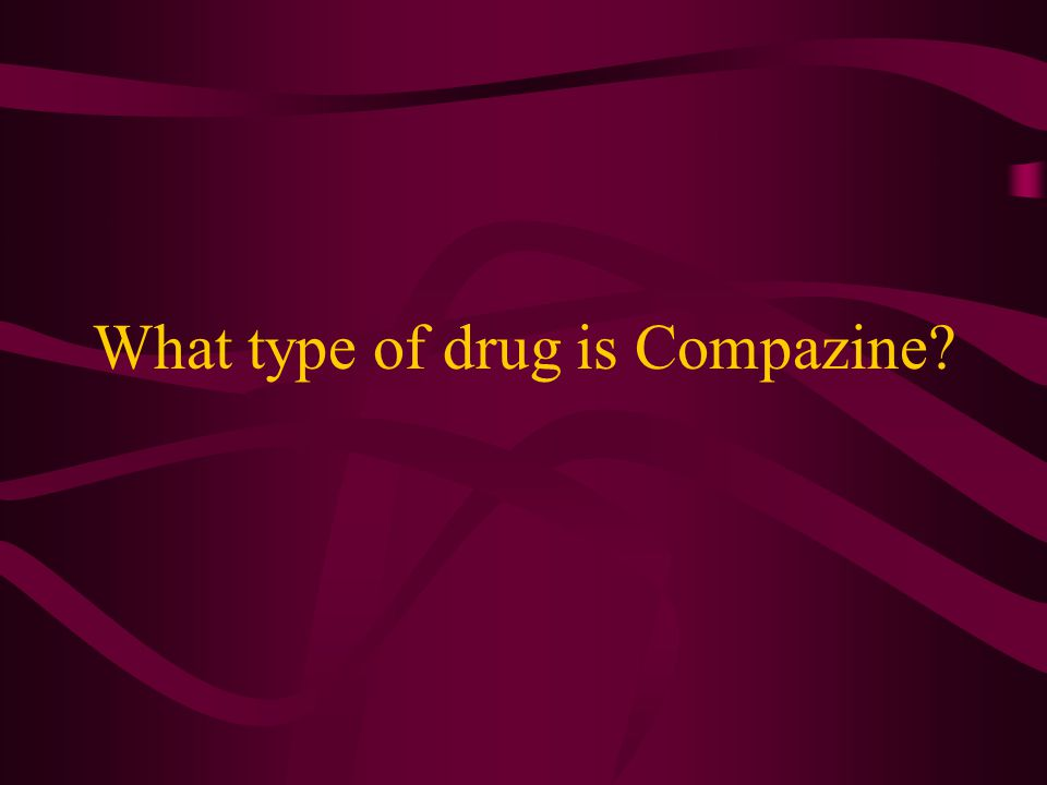 What type of drug is Compazine