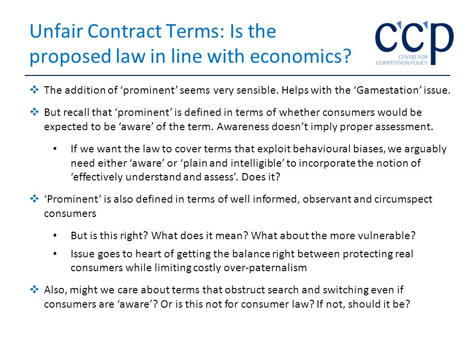 Unfair Contract Terms: Is the proposed law in line with economics.