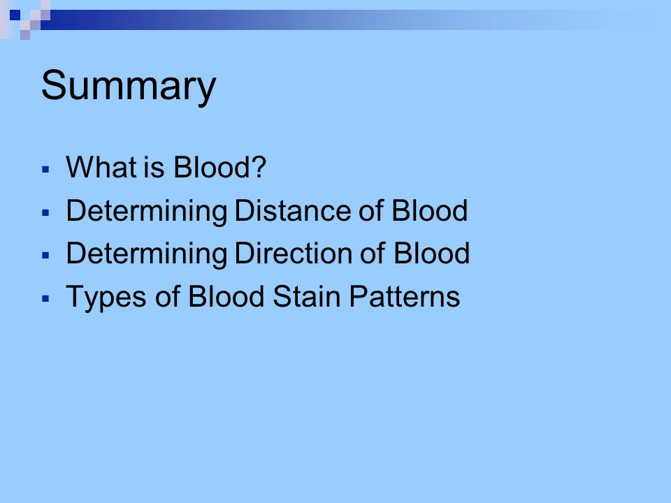 Summary  What is Blood.